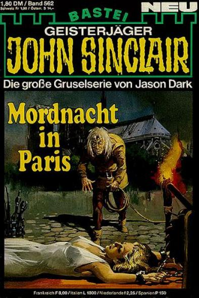 John Sinclair Nr. 562: Mordnacht in Paris