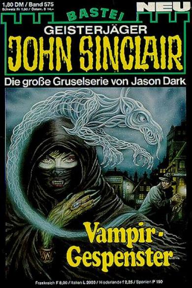 John Sinclair Nr. 575: Vampir-Gespenster