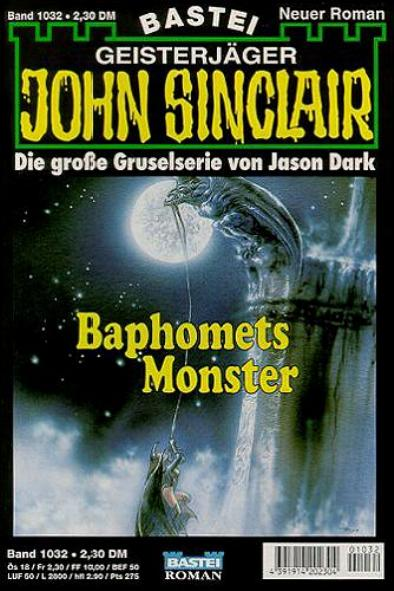John Sinclair Nr. 1032: Baphomets Monster