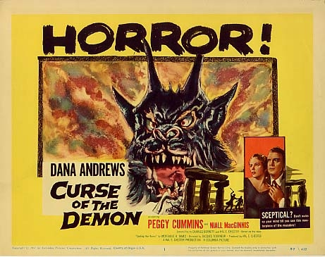 """Curse of the Demon"""