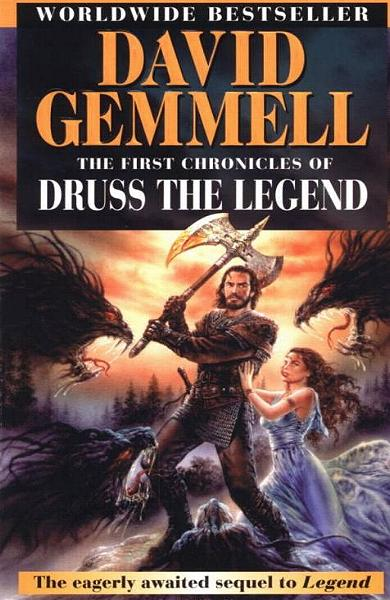"""THE FIRST CHRONICLES OF DRUSS THE LEGEND"" von David Gemmell"