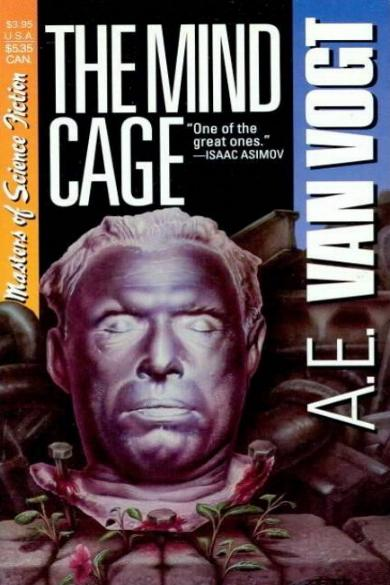"""THE MIND CAGE"" von A.E. van Vogt"
