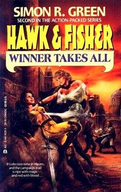 """WINNER TAKES ALL"" aus der Reihe ""HAWK & FISHER"" von Simon R. Green"
