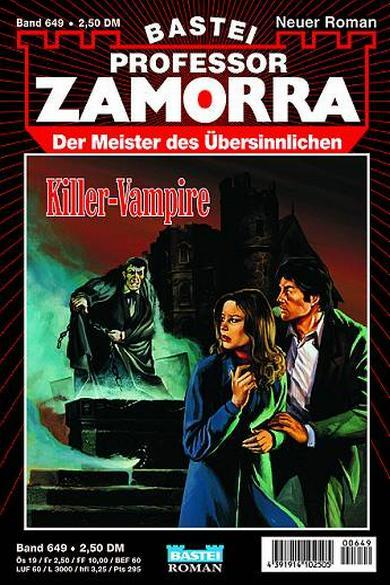 Professor Zamorra Nr. 649: Killer-Vampire