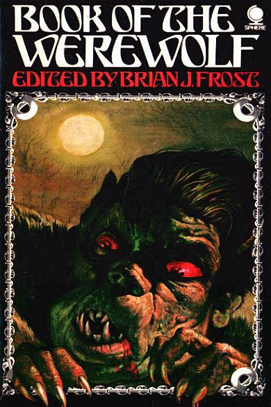 """BOOK OF THE WEREWOLF"" von Brian J. Frost"